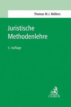 Juristische Methodenlehre von Möllers,  Thomas M. J.