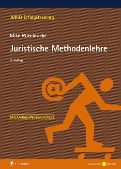 Juristische Methodenlehre von Wienbracke,  Mike