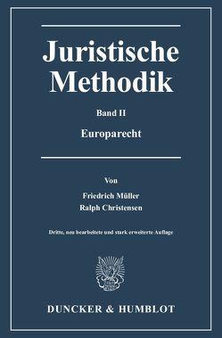 Juristische Methodik. von Christensen,  Ralph, Müller,  Friedrich