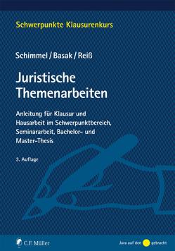 Juristische Themenarbeiten von Basak,  Denis, Reiß,  Marc, Schimmel,  Roland