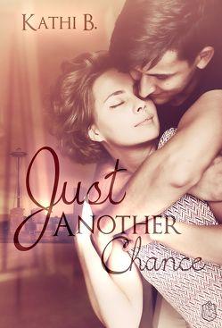 Just Another Chance von B.,  Kathi