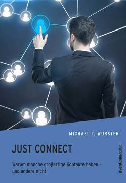 Just Connect von Wurster,  Michael T.