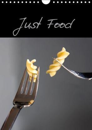 Just Food (Wandkalender 2018 DIN A4 hoch) von Roth,  Martina