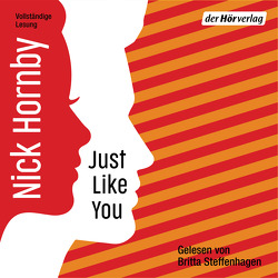 Just like you von Hornby,  Nick, Kleiner,  Stephan, Steffenhagen,  Britta