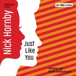 Just like you von Hornby,  Nick, Kleiner,  Stephan, Steffenhagen,  Britta