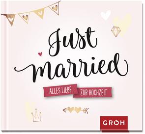 Just married. von Groh Redaktionsteam