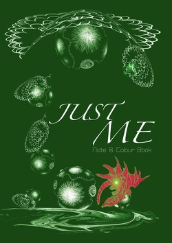 Just Me – Note & Colour Book von Glaser,  Petra