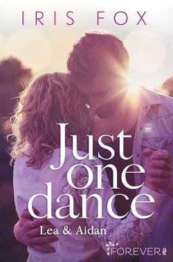 Just one dance – Lea & Aidan von Fox,  Iris