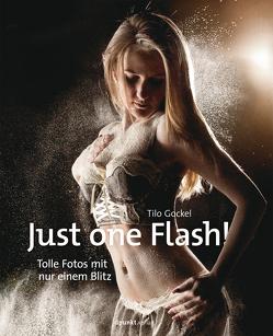 Just one Flash! von Gockel,  Tilo