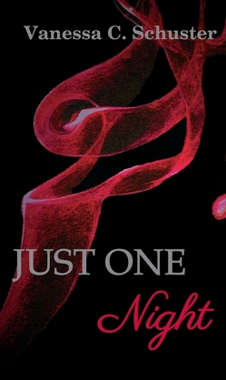 Just One Night von Schuster,  Vanessa C.