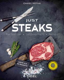 Just Steaks von Theermann,  Kevin