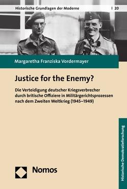 Justice for the Enemy? von Vordermayer,  Margaretha Franziska
