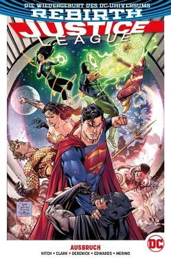 Justice League von Clark,  Matthew, Derenick,  Tom, Edwards,  Neil, Heiss,  Christian, Hitch,  Bryan, Merino,  Jesus