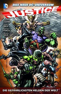 Justice League von Clark,  Scott, Daniel,  Tony, Finch,  David, Johns,  Geoff, Kindt,  Matt, Reis,  Ivan, Saiz,  Jesus