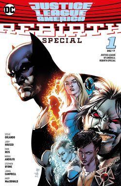 Justice League of America: Rebirth Special von Andolfo,  Mirka, Byrn,  Stephen, Campbell,  Jamal, Hidalgo,  Carolin, Houser,  Jody, Orlando,  Steve, Reis,  Ivan