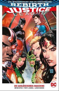 Justice League von Daniel,  Tony, Heiss,  Christian, Hitch,  Bryan, Merino,  Jesus