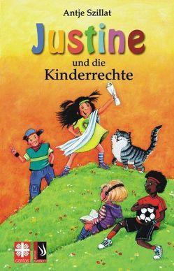 Justine und die Kinderrechte von Krämer,  Marina, Szillat,  Antje