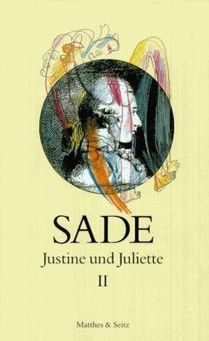 Justine und Juliette von de Sade,  Donatien Alphonse François, Kügler,  Martina, Pfister,  Michael, Zweifel,  Stefan
