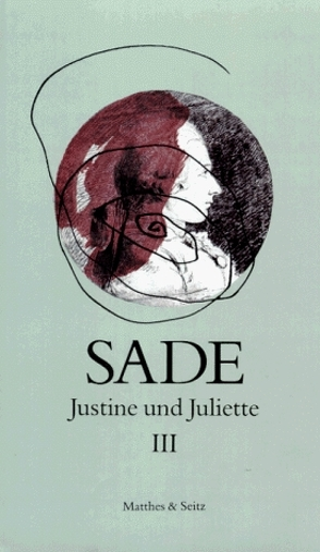 Justine und Juliette von de Sade,  Donatien Alphonse François, Klimó,  Károly, Pfister,  Michael, Zweifel,  Stefan