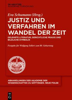 Justiz und Verfahren im Wandel der Zeit von Schumann,  Eva