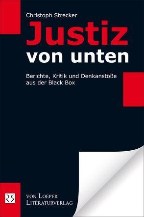 Justiz von unten von Strecker,  Christoph