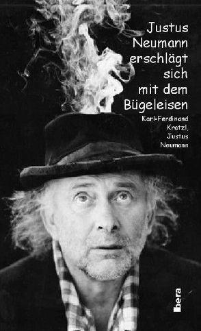 Justus Neumann erschlägt sich mit dem Bügeleisen von Kratzl,  Karl F, Neumann,  Justus