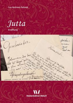 Jutta von Andreas-Salomé,  Lou, Weiershausen,  Romana, Welsch,  Ursula