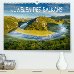 Juwelen des Balkans (Premium, hochwertiger DIN A2 Wandkalender 2021, Kunstdruck in Hochglanz) von L. Beyer,  Stefan