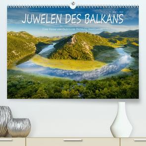 Juwelen des Balkans (Premium, hochwertiger DIN A2 Wandkalender 2020, Kunstdruck in Hochglanz) von L. Beyer,  Stefan