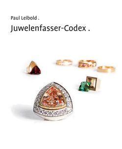 Juwelenfasser-Codex von Leibold,  Paul