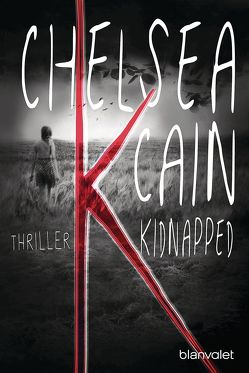 K – Kidnapped von Cain,  Chelsea, Winter,  Lilith