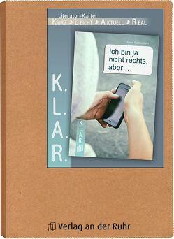 """K.L.A.R. – Literatur-Kartei """"Ich bin ja nicht rechts, aber …"""" von Siebenstein,  Anna"""