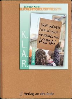 K.L.A.R. – Literatur-Kartei: Von wegen schwänzen – wir streiken fürs Klima! von Buschendorff,  Florian