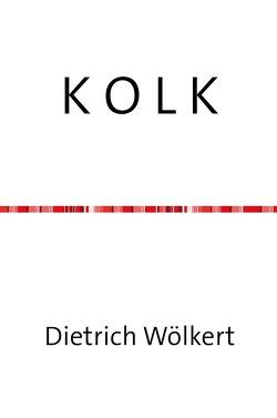 K O L K von Wölkert,  Dietrich