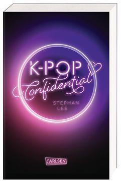K-POP Confidential von Lecker,  Ann, Lee,  Stephan