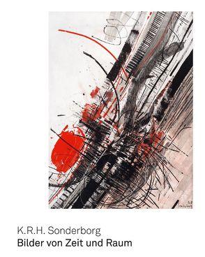 K. R. H. Sonderborg von Emil Schumacher Stiftung, Lotz,  Rouven, Schumacher,  Ulrich, Weber,  Carolin