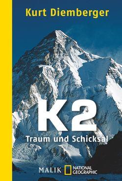 K2 – Traum und Schicksal von Diemberger,  Kurt