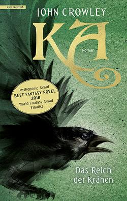 KA – Das Reich der Krähen von Charpentier,  Annette, Crowley,  John