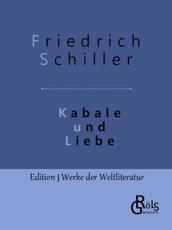 Kabale und Liebe von Schiller,  Friedrich