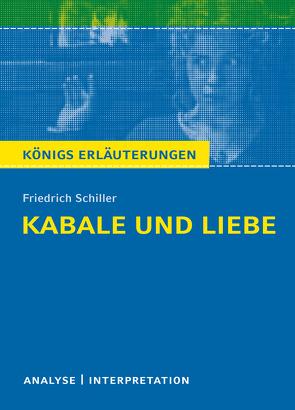 Kabale und Liebe von Friedrich Schiller. von Krischel,  Volker, Schiller,  Friedrich