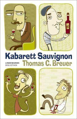 Kabarett Sauvignon von Breuer,  Thomas C