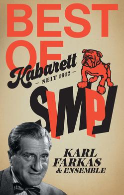 Kabarett Simpl Set: Karl Farkas & Ensemble von Farkas,  Karl