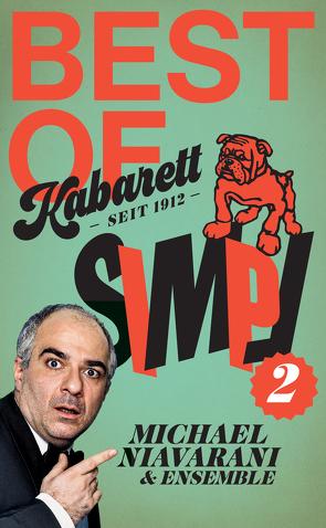 Kabarett Simpl Set: Michael Niavarani & Ensemble Vol. 2 von Niavarani,  Michael