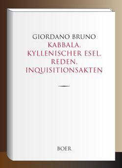 Kabbala, Kyllenischer Esel, Reden, Inquisitionsakten von Bruno,  Giordano, Kuhlenbeck,  Ludwig