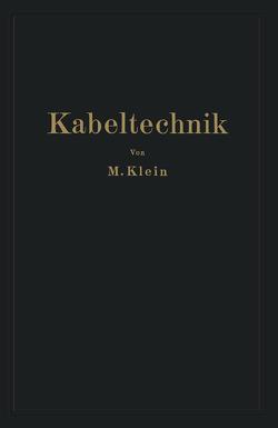 Kabeltechnik von Klein,  M