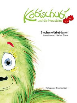 Kabischubi und die Herzsteine von Urbat-Jarren,  Stephanie