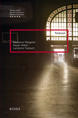 Kaçan Adam – Lernkrimi Türkisch von Wiegand,  Marianne