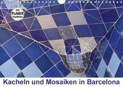Kacheln und Mosaiken in Barcelona (Wandkalender 2018 DIN A4 quer) von Furkert,  Nicola
