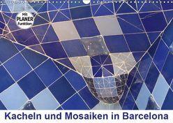 Kacheln und Mosaiken in Barcelona (Wandkalender 2019 DIN A3 quer) von Furkert,  Nicola