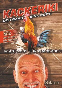 Kackeriki von Wemmer,  Walter